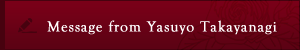 Message from Yasuyo Takayanagi